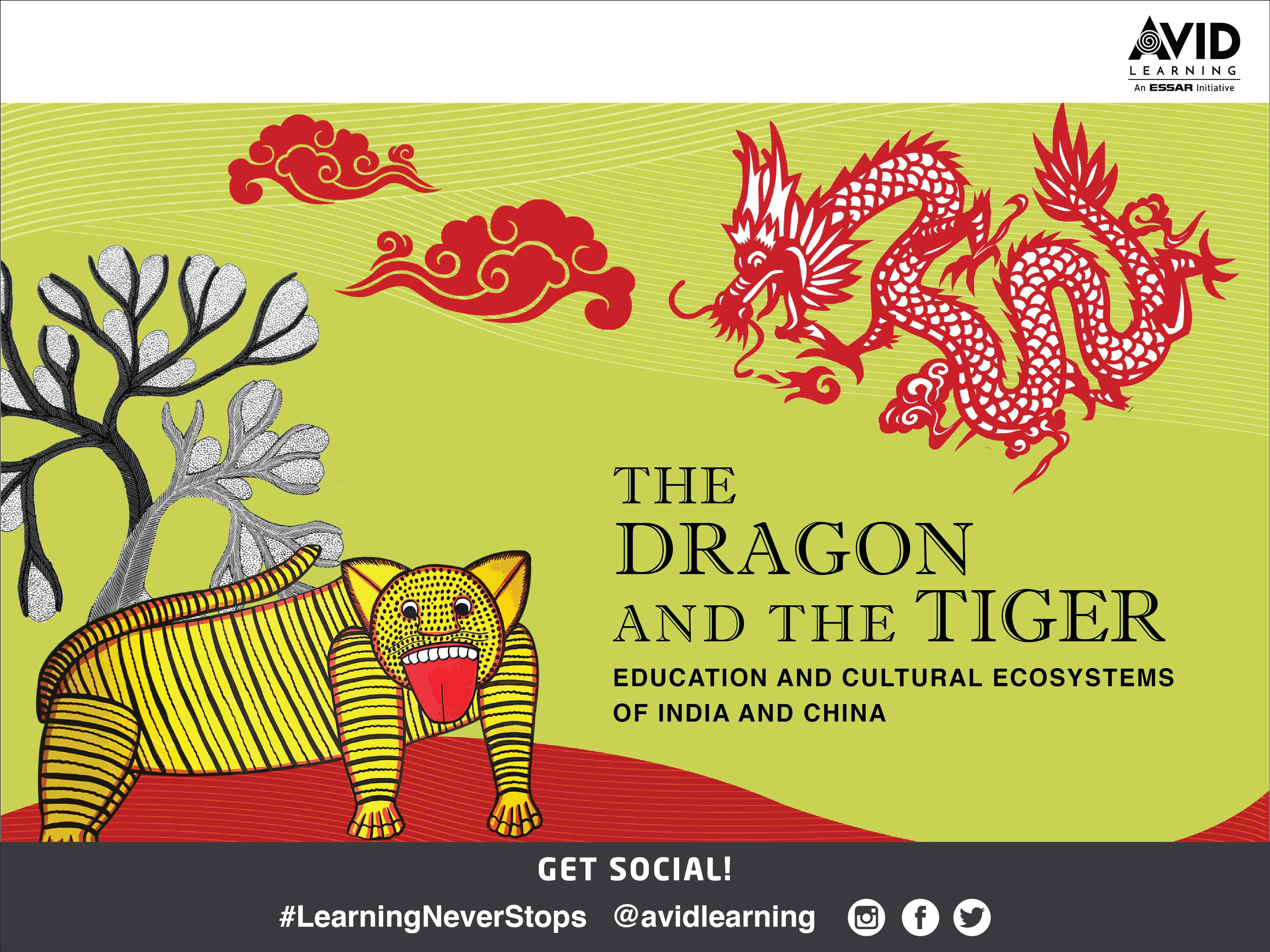E-199 - The Dragon and The Tiger: Education and Cultural Ecosystems of India and China